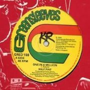 ONE IN A MILLION / GIVE ME SOME LOVING. Artist: Half Pint. Label: Greensleeves.